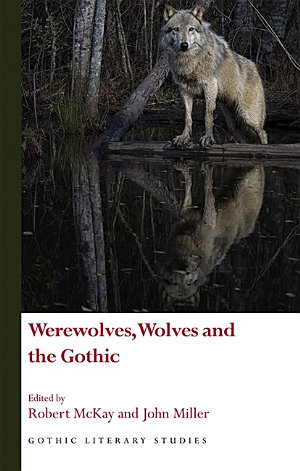Werewolves  Wolves and the Gothic
