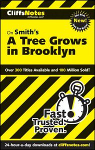 CliffsNotes on Smith s A Tree Grows in Brooklyn Book