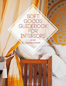 Soft Goods Guidebook for Interiors