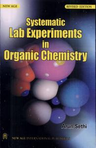 Systematic Lab Experiments in Organic Chemistry