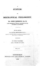 A System of Mechanical Philosophy: Volume 4