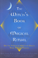 The Witch s Book of Magical Ritual