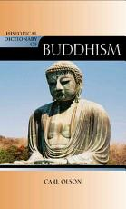 Historical Dictionary of Buddhism PDF