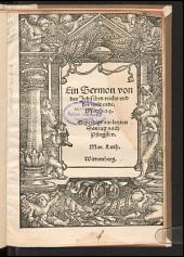 Ein Sermon von des Judischen reichs vnd der welt ende. Matth. 24: Gepredigt am letzten Sontag nach Pfingsten