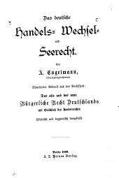 Das deutsche Handels-, Wechsel- und Seerecht