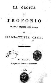 La grotta di Trofonio: dramma giocoso per musica
