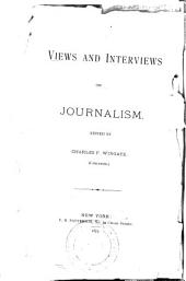 Views and Interviews on Journalism