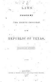 Laws Passed by the Eighth Congress of the Republic of Texas