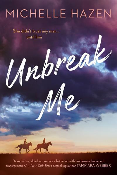 Download Unbreak Me Book