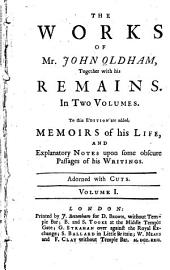 The Works of Mr. John Oldham, Together with His Remains: Satires upon the Jesuits