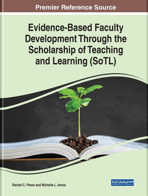 Evidence Based Faculty Development Through the Scholarship of Teaching and Learning  SoTL  PDF