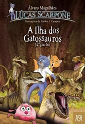 A Ilha Dos Gatossauros 2a Parte