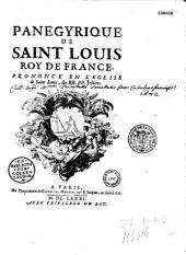 Panegyrique de saint Louis roy de France prononcé en l'eglise de Saint Loüis des RR. PP. jésuites [par l'abbé de La Chambre III. par S. Le Clerc]