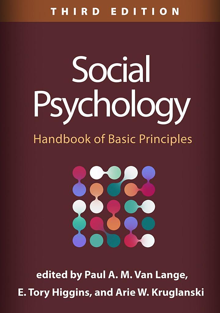 Social Psychology, Third Edition