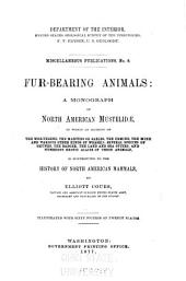Fur-bearing animals: a monograph of North America Mustelidoe, by E. Coues. 1877