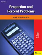 Proportion and Percent Problems: Math Skills Practice