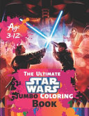 The Ultimate Star Wars Coloring Book Age 3 12
