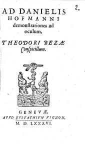 Ad Danielis Hofmanni demonstrationes ad oculum ... conspicillum