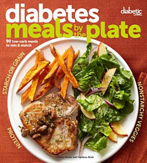 Diabetic Living Diabetes Meals by the Plate Book