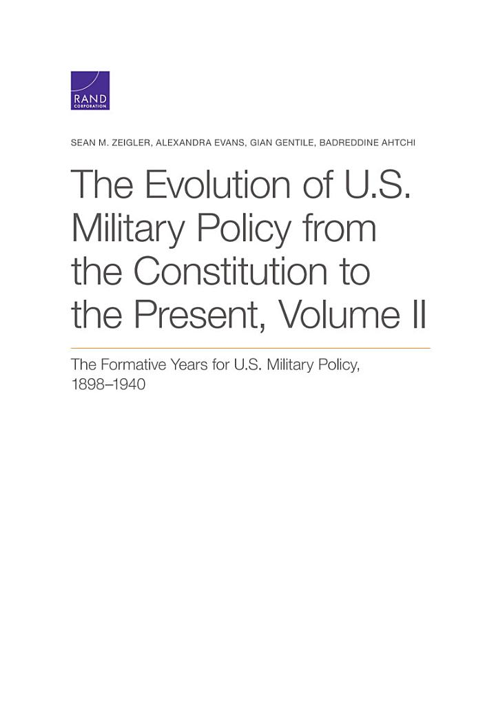 The Evolution of U. S. Military Policy from the Constitution to the Present