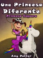 Una Princesa Diferente - Princesa Vaquera
