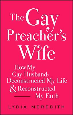 The Gay Preacher s Wife PDF