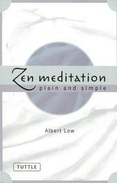 Zen Meditation Plain and Simple