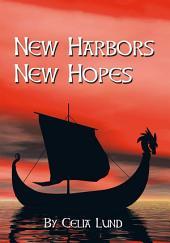 New Harbors New Hopes