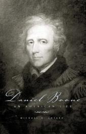 Daniel Boone: An American Life