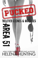 AREA 51  Pucked Series Outtakes   Deleted Scenes PDF