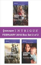 Harlequin Intrigue February 2018 - Box Set 2 of 2: Lawman From Her Past\Ranger Defender\Loving Baby
