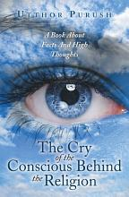 The Cry Of The Conscious Behind The Religion PDF