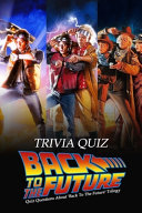 Back to the Future Trivia Quiz