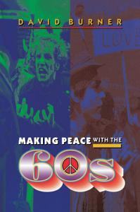 Making Peace with the 60s PDF