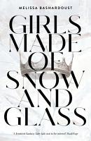 Girls Made of Snow and Glass PDF
