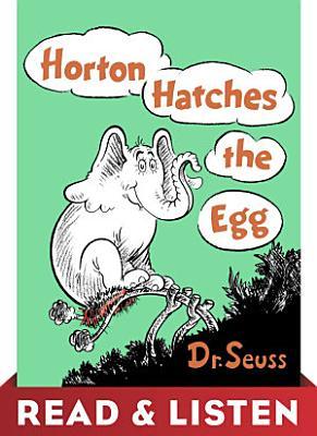 Horton Hatches the Egg  Read   Listen Edition