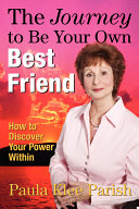 The Journey to Be Your Own Best Friend