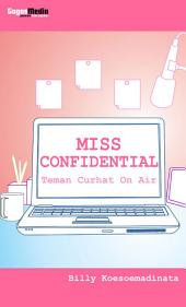 MISS CONFIDENTIAL: Teman curhat on air