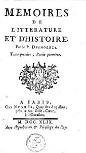 Mémoires de littérature et d'histoire: Volume1
