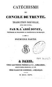 Catéchisme du Concile de Trente: Volume1