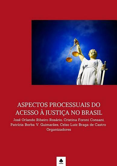 Aspectos Processuais Do Acesso    Justi  a No Brasil PDF