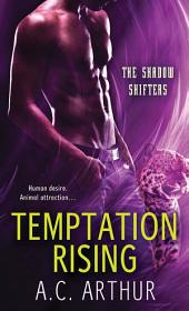 Temptation Rising: A Paranormal Shapeshifter Werejaguar Romance