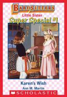 Karen s Wish  Baby Sitters Little Sister Super Special  1  PDF