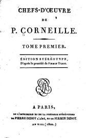 Vie de P. Corneille, par Fontenelle. Le Cid. Horace. Cinna