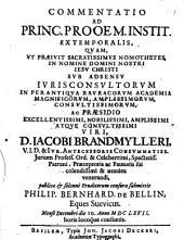 Commentatio ad princ. prooem. Institutionum extemp