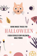 Doing Magic Tricks For Halloween PDF