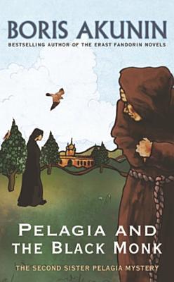 Pelagia And The Black Monk PDF
