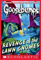 Revenge of the Lawn Gnomes  Classic Goosebumps  19  PDF