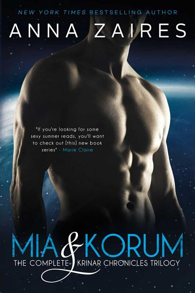Mia & Korum (The Complete Krinar Chronicles Trilogy)