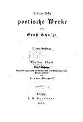 th. Ernst Schulze; Nach seinem tagebüchern und briefen sowie nach Mittheilungen seiner Freunde geschildert von Hermann Marggraff